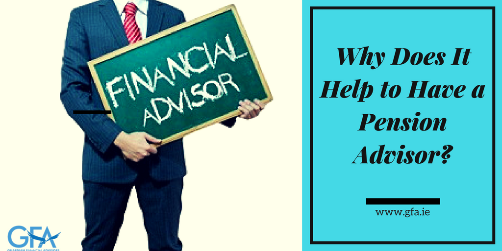 Why Does It Help to Have a Pension Advisor?