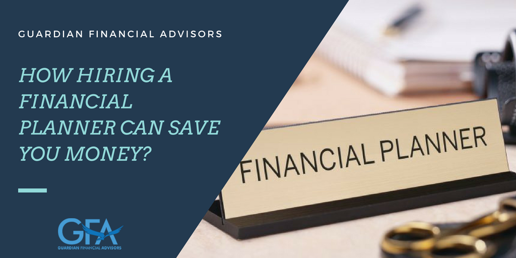 How Hiring a Financial Planner Can Save Your Money?